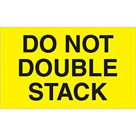 """""""Do Not Double Stack"""" (Fluorescent Yellow) Labels - 3 x 5"""